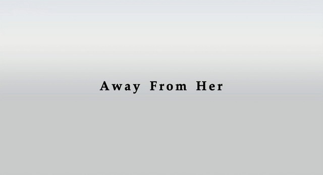 away from her assignment Away from her is a motion picture designed to depict a realistic story of the challenges individuals must face when a family member is diagnosed and is experiencing the effects of alzheimer's disease.
